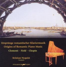 Ursprünge romantischer Klaviermusik: Clementi, Field, Chopin (Musicaphon)