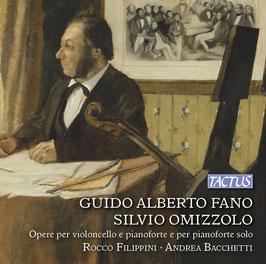 Guido Alberto Fano, Silvio Omizzolo: Opere per violoncello e pianoforte e per pianoforte solo (Tactus)
