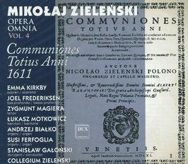 Mikolaj Zielenski: Opera Omnia vol. 4, Offertoria Totius Anni 1611 (Dux)