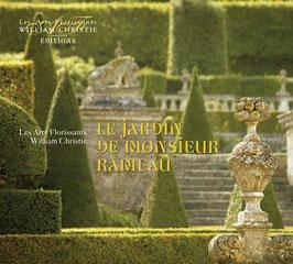 Le Jardin de Monsieur Rameau (Les Arts Florissants)