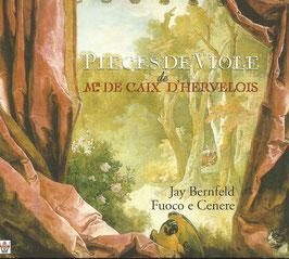 Mr. de Caix d'Hervelois: Pièces de Viole (Arion)