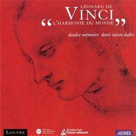 Vinci, L'Harmonie du Monde (Astrée Naïve)