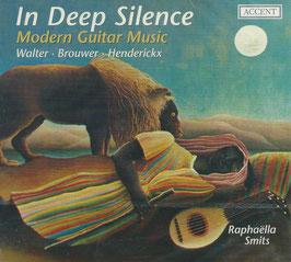 In Deep Silence, Modern Guitar Music: Walter, Brouwer, Henderickx (Accent)