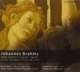 Johannes Brahms: Viola sonatas, Lieder op. 91, Cello sonatas, Trio op. 114 (2CD, UT3.Records)