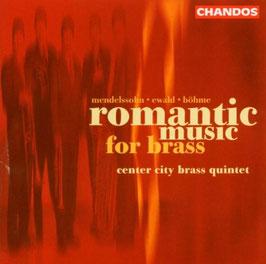 Romantic Music for Brass: Mendelssohn, Ewald, Böhme (Chandos)