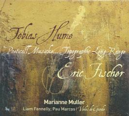 Tobias Hume: Poeticall Musick, Eric Fischer: Topographie Long-Range (ZigZag)