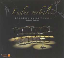 Ludus Verbalis: Debussy, Ohana, Mäntyjärvi, Vaughan Williams, Poulenc, Hersant, Schroyens, Rautavaara, Schafer (Eloquentia)