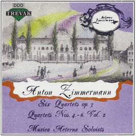 Anton Zimmermann: Six Quartets op. 3, Quartets Nos. 4 - 6, Vol. 2 (Trevak)