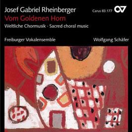 Josef Gabriel Rheinberger: Vom Goldenen Horn, Weltliche Chormusik (Carus)