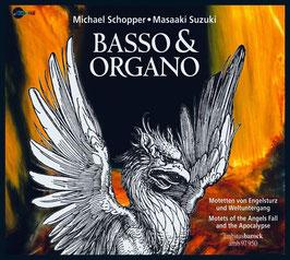 Basso & Organo: Motetten von Engelsturz und Weltuntergang (Ambitus)