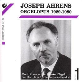 Joseph Ahrens: Orgelopus 1929-1980, volume 1 (3CD, Christophorus
