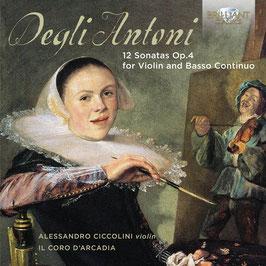 Pietro Degli Antoni: 12 Sonatas Op. 4 for Violin and Basso Continuo (Brilliant)