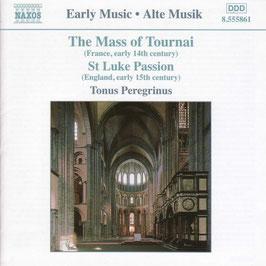 The Mass of Tournai, St Luke Passion (Naxos)