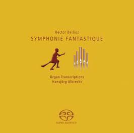Hector Berlioz: Symphonie fantastique, Organ Transcriptions (SACD, Oehms)