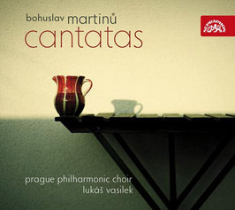 Bohuslav Martinu: Cantatas (Supraphon)