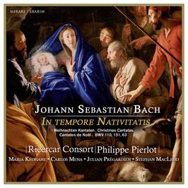 Johann Sebastian Bach: In tempore Nativitatis, Christmas Cantatas BWV 110, 151, 63 (Mirare)