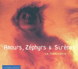 Amours, Zéphyrs & Sirènes (Ambronay)