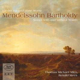 Felix Mendelssohn-Bartholdy: Lieder mit und ohne Worte (Ars Produktion)