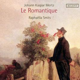 Caspar Joseph Mertz: Le Romantique (Accent)