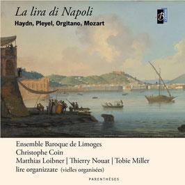 La lira di Napoli: Haydn, Pleyel, Orgitano, Mozart (Parenthéses)