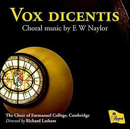 Edward Naylor: Vox dicentis (Regent)