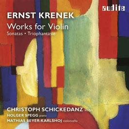Ernst Krenek: Works for Violin, Sonatas, Triophantasie (Audite)