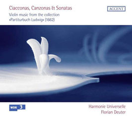 Ciacconas, Canzonas & Sonatas, Violin music from the collection 'Partiturbuch Ludwig' 1692 (Accent)