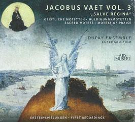 Jacobus Vaet: Salve Regina, Geistliche Motetten, Huldigungsmotetten - vol. 3 (Ars Musici)