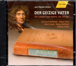 Jean Baptiste Molière: Der Geizige Vater, Ein Lustspiel (Hänssler)