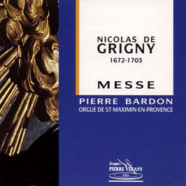 Nicolas de Grigny: Messe (Pierre Verany)