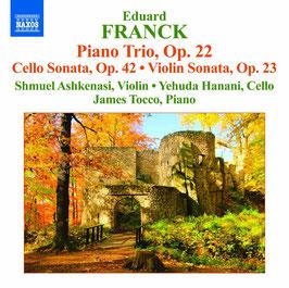 Eduard Franck: Piano Trio, Op. 22, Cello Sonata Op. 42, Violin Sonata, Op. 23 (Naxos)