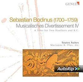 Sebastian Bodinus: Musicalisches Divertissement IV, 6 Trios for Two Hautbois and B.C. (Genuin)