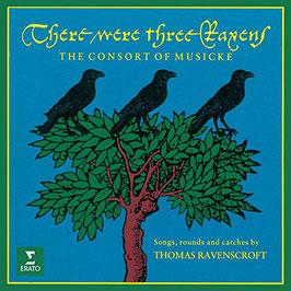 Thomas Ravenscroft: There were three Ravens (Erato)