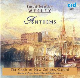 Samuel Sebastian Wesley: Anthems (CRD)