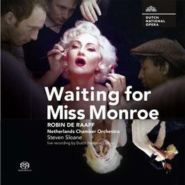 Robin de Raaff: Waiting for Miss Monroe (2SACD, Challenge Classics)