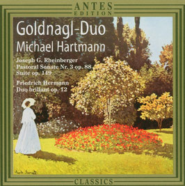Friedrich Hermann: Duo brillant op. 12, Joseph Rheinberger: Pastoral Sonate, Suite Op. 149 (Antes)