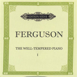 Steve Ferguson: The Well-tempered Piano (Gypsy Hollow Music)