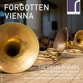 Forgotten Vienna: Carl Ditters von Dittersdorf, Johann Baptist Wanhal, Karl Ordonez (Resonus)