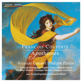François Couperin: Aopthéoses (Mirare)