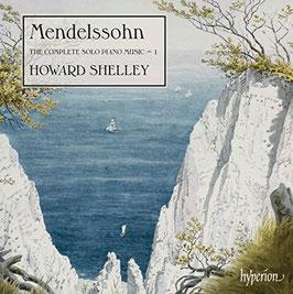 Felix Mendelssohn-Bartholdy: The Complete Solo Piano Music 1 (Hyperion)
