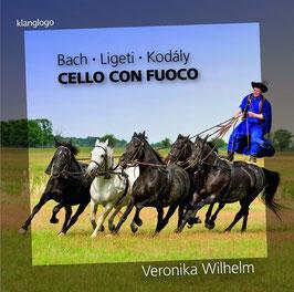 Cello Con Fuoco: Johann Sebastian Bach, György Ligeti, Zoltán Kodály (Klanglogo, Rondeau)
