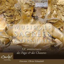 Musique Sacrées à Versailles: Lejeune, Du Caurroy, Formé, Moulinié, Bouzignac, Lully, Dumont, Robert, Charpentier, Campra, Bernier (3CD, K617)
