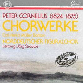 Peter Cornelius: Chorwerke (Thorofon)