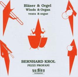 Bernard Krol: Bläser & Orgel (Audite)