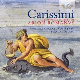 Giacomo Carissimi: Complete motets of Arion Romanvs (3CD, Brilliant)
