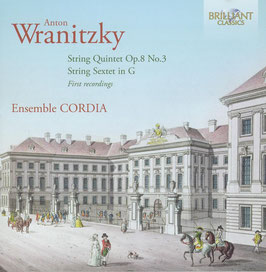 Anton Wranitzky: String Quintet Op. 8 No. 3, String Sextet in G (Brilliant)
