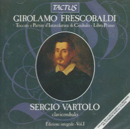 Girolamo Frescobaldi: Toccate e Partite d'Intavolatura di Cimabalo - Libro Primo (Tactus)