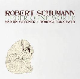 Robert Schumann: Lieder ohne Worte, Dichterliebe Op. 48, Liederkreis Op. 39 (Phil.harmonie)
