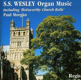 Samuel Sebastian Wesley: Organ Music (Regis)