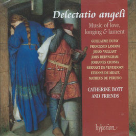 Delectatio angeli, Music of love, longing & lament (Hyperion)